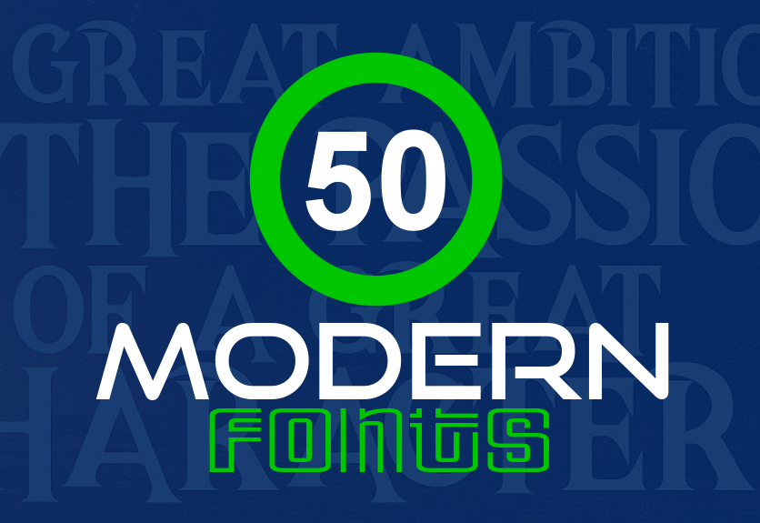 50  trending modern fonts for creative designers