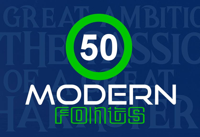 50 Trending Modern Fonts For Creative Designers