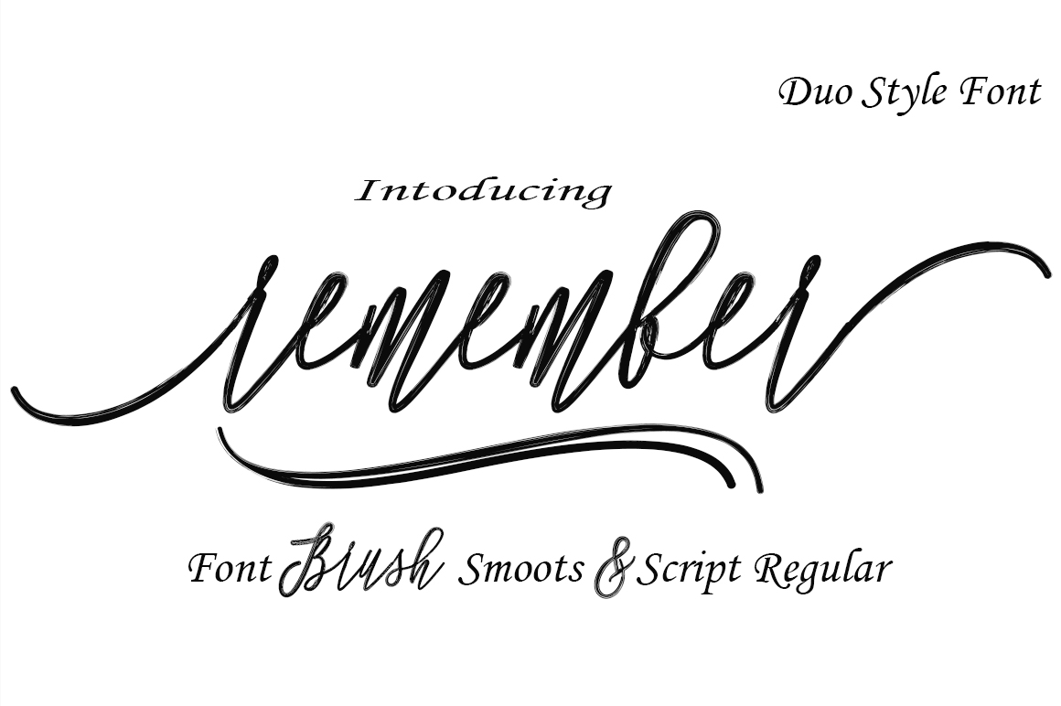 Remember Font Duo Modern Calligraphy Brush And Script Regular This Was Designed By Handwriting It Has A Unique Forms Of