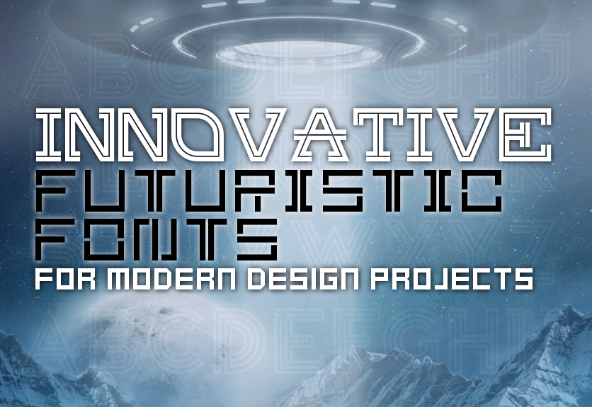 45  innovative  futuristic fonts for modern design