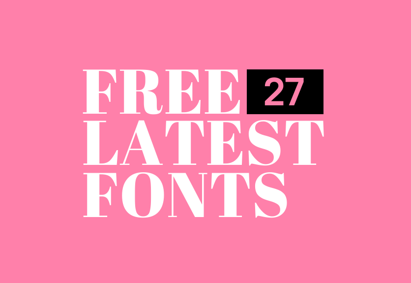 27 Latest Free Elegant Fonts Handpicked for Designers | Decolore Net