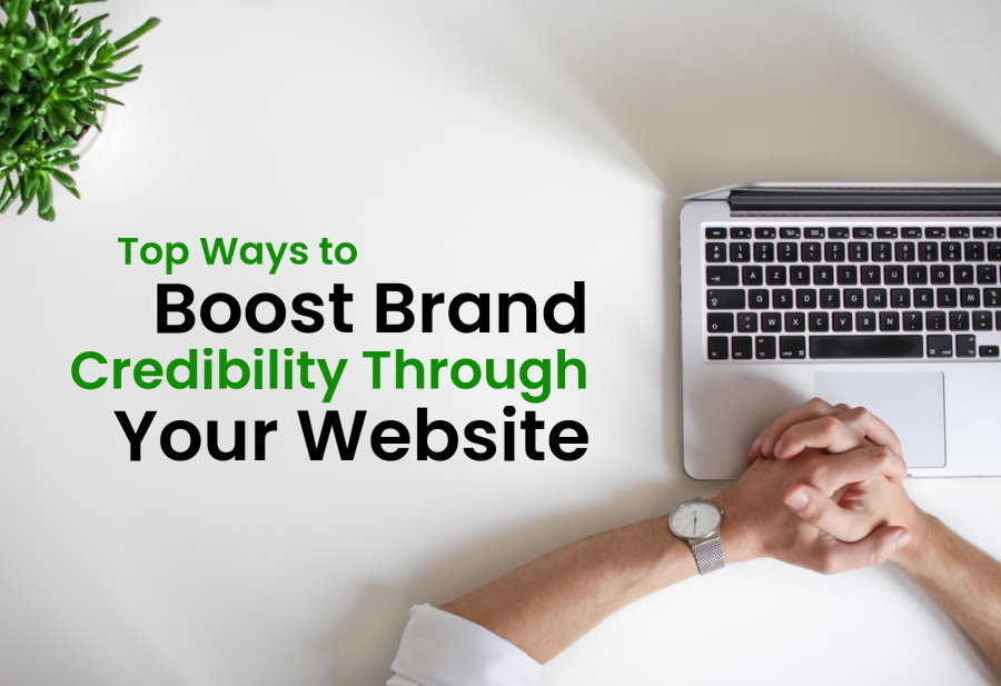 top-ways-to-boost-brand-credibility-through-your-website-cover-2